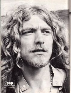 """Robert Plant CBE (b. 20 Aug 1948): English musician, singer, songwriter. Lead vocalist / lyricist Led Zeppelin. Solo. Among Greatest Singers in Rock n' Roll.  Influenced Freddie Mercury, Axl Rose, Chris Cornell... '06 'Hit Parader Mag' named Plant """"Greatest Metal Vocalist of All Time"""". '09, """"Greatest Voice in Rock""""  by Planet Rock.  2008, RS editors~ #15 Greatest Singers All Time.  2011, RStone Readers voted Plant: Best Lead Singer Of All Time! wikipedia ~Repinned Via iFarmerDan"""
