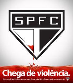 SPFC - chega de violência no futebol