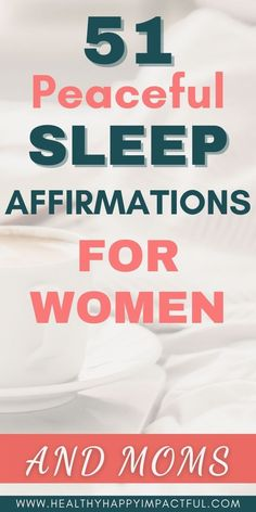 51 peaceful bedtime affirmations for your best night's sleep. Night affirmations filled with positivity and gratitude so you can fall asleep faster - and stay asleep. Sweet dreams! #bedtimeaffirmationsforwomen #nighttimeaffirmations