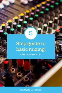 5 Step Guide to Basic Mixing Step Guide, Tech, Music, Musica, Technology, Musik, Muziek, Music Activities, Songs
