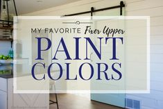 My favorite fixer upper paint colors - sherwin williams alabaster, modern farmhouse paint colors, Fixer Upper Paint Colors, White Paint Colors, Interior Paint Colors, Paint Colors For Home, House Colors, Interior Painting, Gray Interior, Interior Trim, Interior Doors