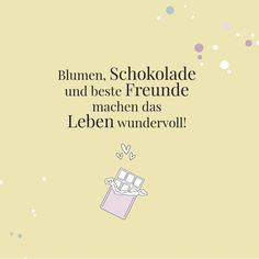 Flower Quotes, Freundlich, Bestfriends, Friendship, Postcards, Proverbs Quotes, Chocolate, Amazing, Flowers
