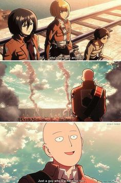 snk/opm crossover (of course I'd watch 12 episodes of saitama annihilating all the Titans who do u take me for) One Punch Man Funny, One Punch Man Anime, Attack On Titan Funny, Attack On Titan Anime, Armin, Mikasa, Aot Memes, Funny Memes, Saitama One Punch