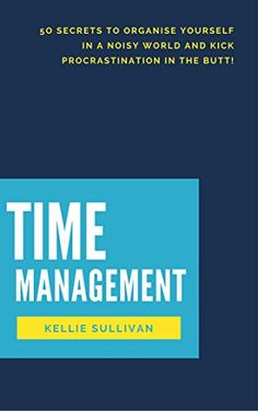 Time Management : 5O Secrets To Organise Yourself In A No... https://www.amazon.com/dp/B01L2HJO7E/ref=cm_sw_r_pi_dp_x_3D9SybH64HJMS