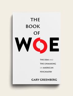 Gary Greenberg - The Book of Woe Book Cover - The Heads of State