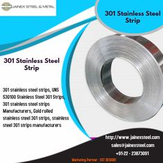 One of the leading manufacturers of 301 stainless steel strips, UNS SS 301 Strips, ASTM stainless steel 301 strips at low rates from Mumbai, India. Stainless Steel Strip, Cold Rolled, Mumbai, India, Bombay Cat