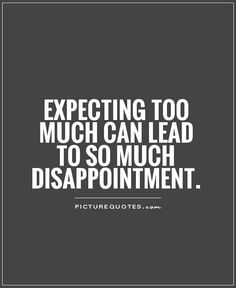 Disappointment Quotes And Sayings | Quote Addicts