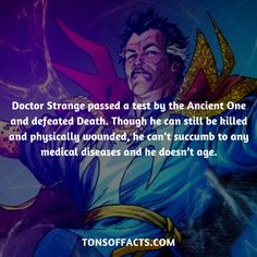 Doctor Strange passed a test by the Ancient One and defeated Death. Though he can still be killed and physically wounded, he can't succumb to any medical diseases and he doesn't age. #doctorstrange #tvshow #theavengers #comics #marvelcomics #interesting #fact #facts #trivia #superheroes #memes #1 #movies