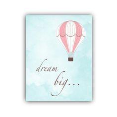 Dream Big Print Quote - Hot Air Balloon Nursery Art Print in Pink and Aqua 11x14 Inch