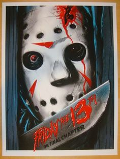 """2013 """"Friday the 13th"""" - Silkscreen Movie Poster by Gary Pullin"""