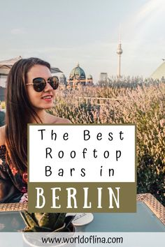Berlin is a vibrant and bustling city, full of hip and cool places. No wonder that you can find a lot of awrsome and chic rooftop bars in Berlin, Germany. They will guarantee you the best view of the city and unforgettable sunsets! 2 Days In Berlin, Bar Berlin, Europe Travel Guide, Travel Guides, Travel Destinations, Travelling Europe, Travel Plan, Travel Advice, Traveling