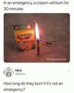 Emergency crayon - Funny Memes : Best collection of funniest memes around the world. Updated everyday so you'll always have fresh stock of funny memes. Really Funny Memes, Stupid Funny Memes, Funny Relatable Memes, Hilarious, Funny Stuff, Random Stuff, Funny Things, 9gag Funny, Funniest Memes