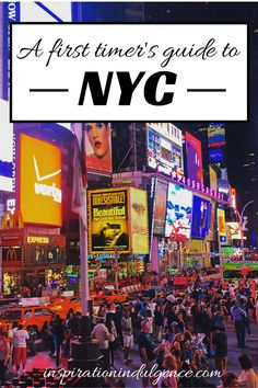 A Beginner's Guide to NYC | Inspiration Indulgence
