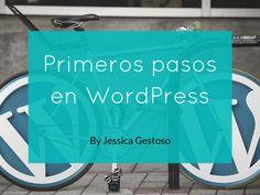 Primeros pasos en WordPress #archivo http://blgs.co/mj86Mk