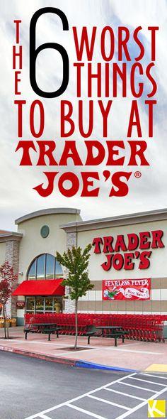 Don't Buy These 6 Items at Trader Joe's!