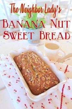 Sugar Pie Farmhouse » Blog Archive The Neighbor Lady's Banana Nut Sweet Bread | Sugar Pie Farmhouse My Daily Bread, Sugar Pie, Aunts, Farmhouse, Archive, Banana Treats, Bread Recipes, Cake Recipes, Lady