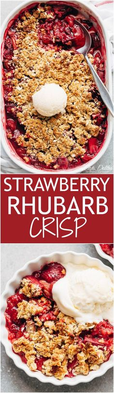 Strawberry Rhubarb Crisp is quick and easy to make desserts at only 263 calories per serve! Strawberries mix with rhubarb underneath an oatmeal cookie-like crisp! | cafedelites.com