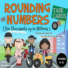 This pack contains a total of eighty (80) task cards divided into three (3) sets with an emphasis on helping students learn or practice on how to round numbers from the ten thousands up to billions places.$