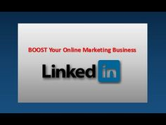 How LinkedIn will Boost Your Online Business