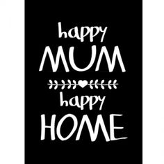 happy mum print. Mother's Day at www.hardtofind.com.au #gift #mum #home #mothersday