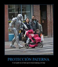 PROTECCIÓN PATERNA - A ver quién es el listo que le hace bullying a mi hijo