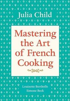 julia child and france   julia child cookbooks at an estate sale today one of the books julia ...
