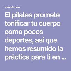 El pilates promete tonificar tu cuerpo como pocos deportes, así que hemos resumido la práctica para ti en estos 4 ejercicios clave . Fitness, Shape, Pilates At Home, Tone It Up, Exercises, Health, Sports
