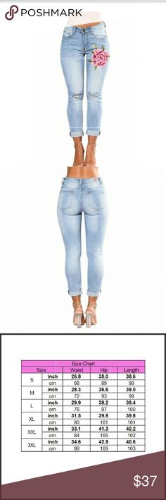 Floral High Rise Denim Stretchy Jeans Stretchy Plus Floral Embroidery Sky Blue Ripped Knees Jeans High Rise Features: It gussied up with fiery floral embroidery and is roughed up with ripped knees.The super skinny jeans feature an on-trend ankle leg cut and turn up hem.Zip fly with button closure for easy on and off!Classic 5 pocket construction will be never out of style. Available in Small 4-6 Medium 8-10 Large 12-14 XL- 16-18 XXL-20w-22w 3XL- 24w-26w Jeans Jeans