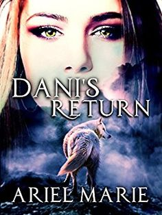 Dani's Return by [Marie, Ariel]