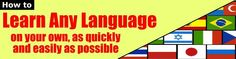 Learn a new foreign language easily - Spanish, French, German, Japanese, Chinese, Russian