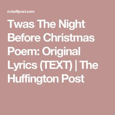 Twas The Night Before Christmas Poem: Original Lyrics (TEXT) | The Huffington Post