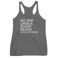 No One Likes a Shady Beach Women's Racerback Tank