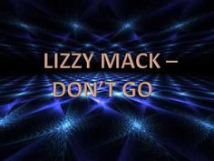 Lizzy Mack - Don't Go