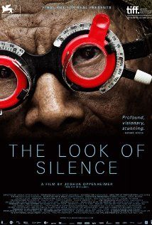 The Look of Silence (2014) A family that survives the genocide in Indonesia confronts the men who killed one of their brothers.