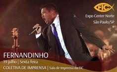 19/07 Fernandinho vai dar um coletiva de imprensa amanhã na Feira Internacional Cristã 2013! #FIC2013 #Onimusic #MusicaGospel