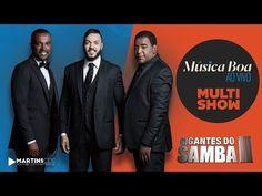 Músicas Nacionais: GIGANTES DO SAMBA II - AO VIVO NO MÚSICA BOA JULHO...