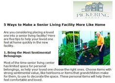 http://pickeringmanor.org/5-ways-to-make-a-senior-living-facility-more-like-home - Are you considering placing a loved one into a senior living facility? Here are five tips to help your loved one feel more at home