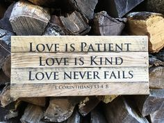 """""""Love is Patient, Love is Kind, Love Never Fails""""- Inscribed on Framed Reclaimed…"""