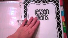 Curriculum / Lesson Plan Binder - Great reference video about putting together a teacher's binder