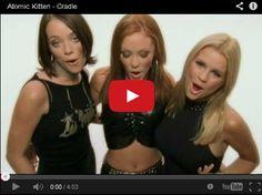 Watch: Atomic Kitten - Cradle See lyrics here: http://atomickittenlyrics.blogspot.com/2010/09/cradle-lyrics-atomic-kitten.html #lyricsdome