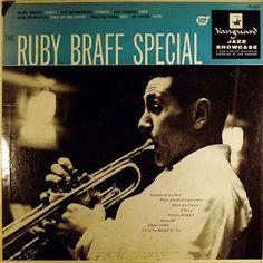 "Reuben ""Ruby"" Braff (1927 – 2003) fue un trompetista estadounidense de jazz.  http://en.wikipedia.org/wiki/Ruby_Braff  http://www.apoloybaco.com/rubybraffbiografia.htm  http://www.guardian.co.uk/news/2003/feb/12/guardianobituaries.jazz"
