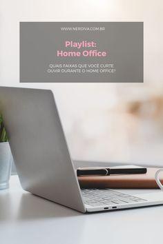 Playlist: Home Office - Nerdiva.com.br Home Office, Home Offices, Office Home