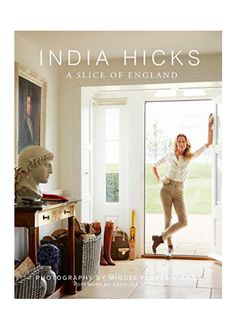 India Hicks: A Slice of England - so excited for this book!