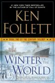 "Winter of the World (The Century Trilogy #2) Really great book.  i didn't think I'd like ""Fall of Giants"" the first in series but was totally into it and didn't want to put it down."