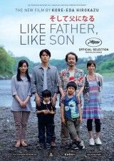 Like Father, Like Son (そして父になる Soshite Chichi ni Naru) is a 2013 Japanese drama film directed by Hirokazu Koreeda. It was nominated for the Palme d'Or at the 2013 Cannes Film Festival. It won the Jury Prize Films Étrangers, Films Cinema, Cinema Posters, Movie Posters, Best Movies List, Movie List, Good Movies, Movie Guide, Beau Film