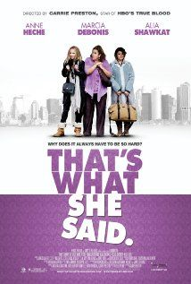 That's What She Said - Directed by Carrie Preston