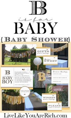 B is for Baby- Baby Shower. Great for gender neutral showers, boy, and girl! Free printables, lots of ideas, and cute tips!