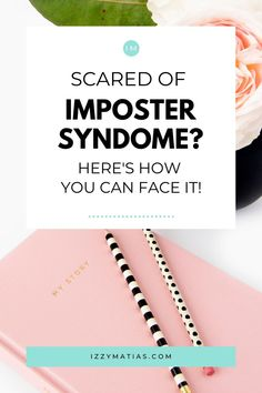 5 Ways To Overcome Imposter Syndrome - Izzy Matias You Can Do, Make You Feel, How Are You Feeling, Becoming A Teacher, Help Me Grow, Live Your Life, Negative Thoughts, Insecure, Choose Me