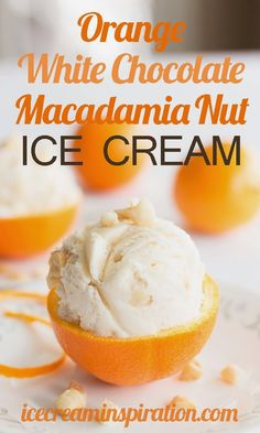 orange-white-chocolate-macadamia-nut-ice-cream (scheduled via http://www.tailwindapp.com?utm_source=pinterest&utm_medium=twpin&utm_content=post1464923&utm_campaign=scheduler_attribution)