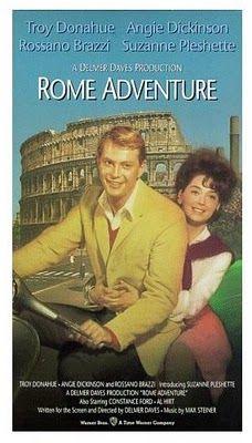 (1962) ~ Troy Donahue, Suzanne Pleshette, Rossano Brazzi, Angie Dickinson. Director: Delmer Daves. IMDB: 6.6 (Guilty Pleasure) _____________________ http://en.wikipedia.org/wiki/Rome_Adventure http://www.rottentomatoes.com/m/rome_adventure/ http://www.tcm.com/tcmdb/title/26642/Rome-Adventure/ Article: http://www.tcm.com/tcmdb/title/26642/Rome-Adventure/articles.html http://www.allmovie.com/movie/rome-adventure-v42016
